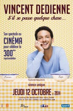 Vincent Dedienne -  S'il se passe quelque chose - Au cinéma (2017)