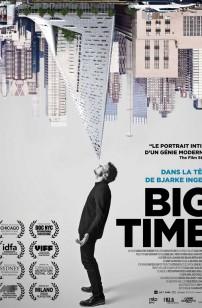 Big Time - Dans la tête de Bjarke Ingels (2018)