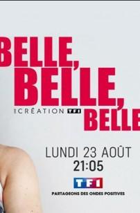 Belle, Belle, Belle (2021)