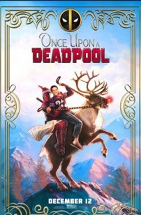 Once Upon a Deadpool (2021)