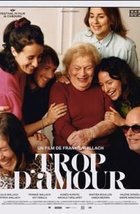 Trop d'amour (2021)